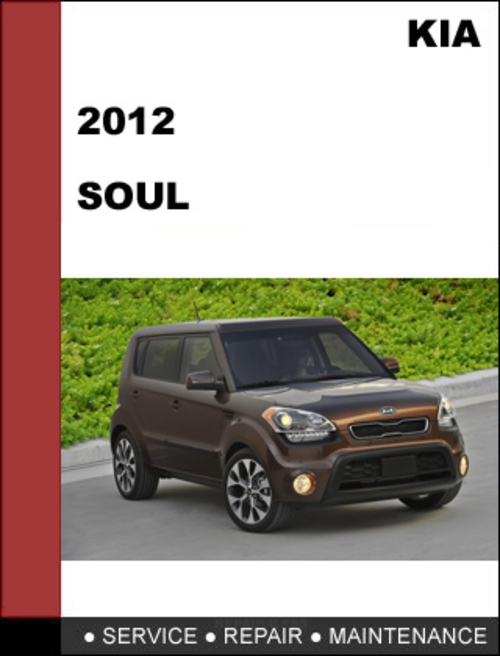kia soul 2012 technical worshop service repair manual. Black Bedroom Furniture Sets. Home Design Ideas
