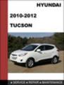Hyundai Tucson 2010 2011 Workshop Technical Service Repair Manual Download